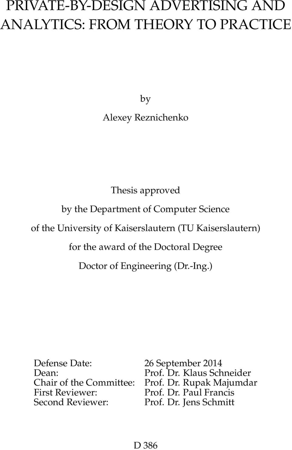 Degree Doctor of Engineering (Dr.-Ing.) Defense Date: 26 September 2014 Dean: Prof. Dr.