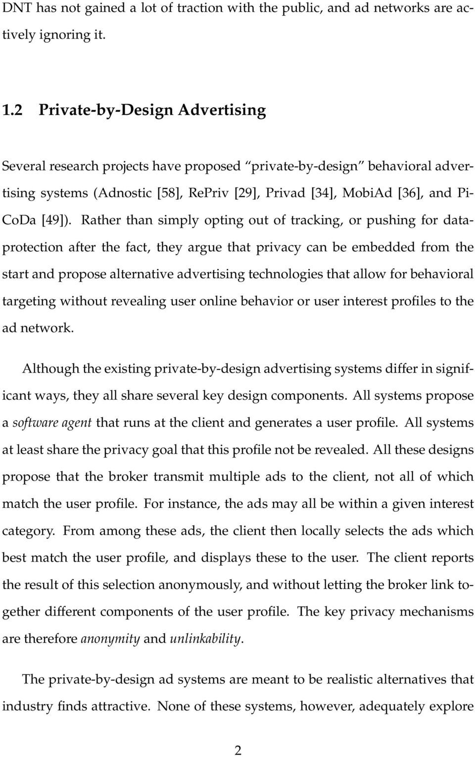 Rather than simply opting out of tracking, or pushing for dataprotection after the fact, they argue that privacy can be embedded from the start and propose alternative advertising technologies that