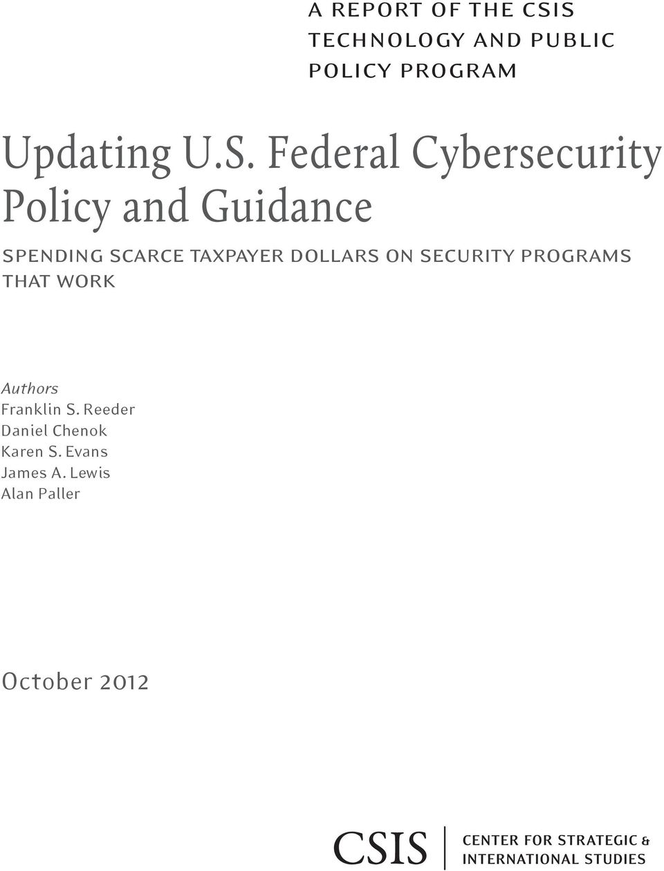 taxpayer dollars on security programs that work Authors Franklin S.