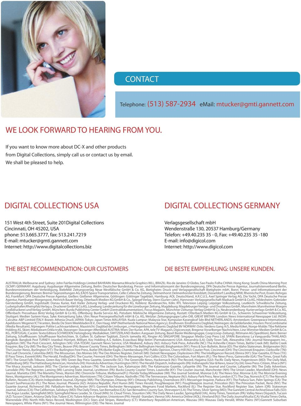 DIGITAL COLLECTIONS USA DIGITAL COLLECTIONS GERMANY 151 West 4th Street, Suite 201Digital Collections Verlagsgesellschaft mbh Cincinnati, OH 45202, USA Wendenstraße 130, 20537 Hamburg/Germany phone: