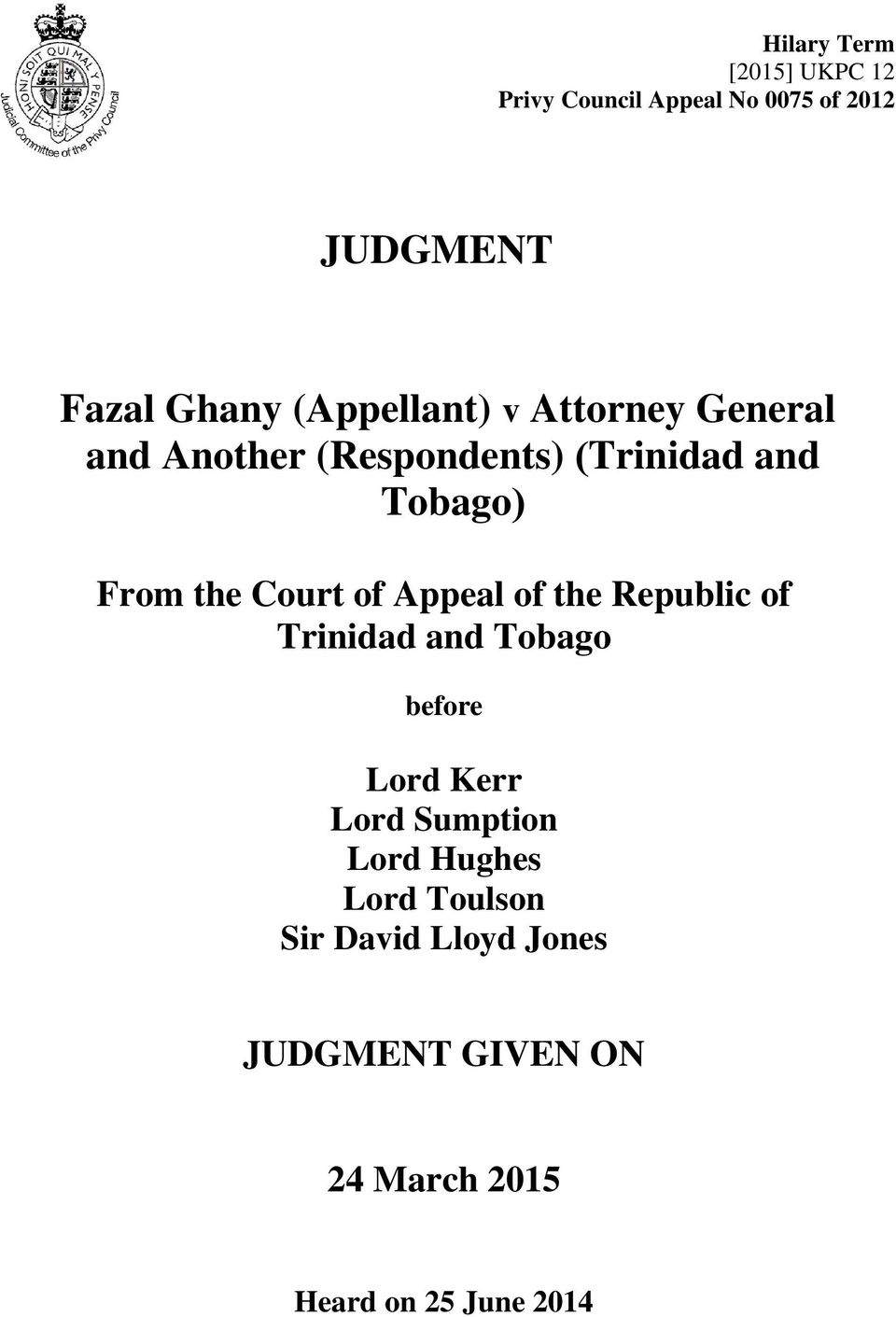 Court of Appeal of the Republic of Trinidad and Tobago before Lord Kerr Lord Sumption