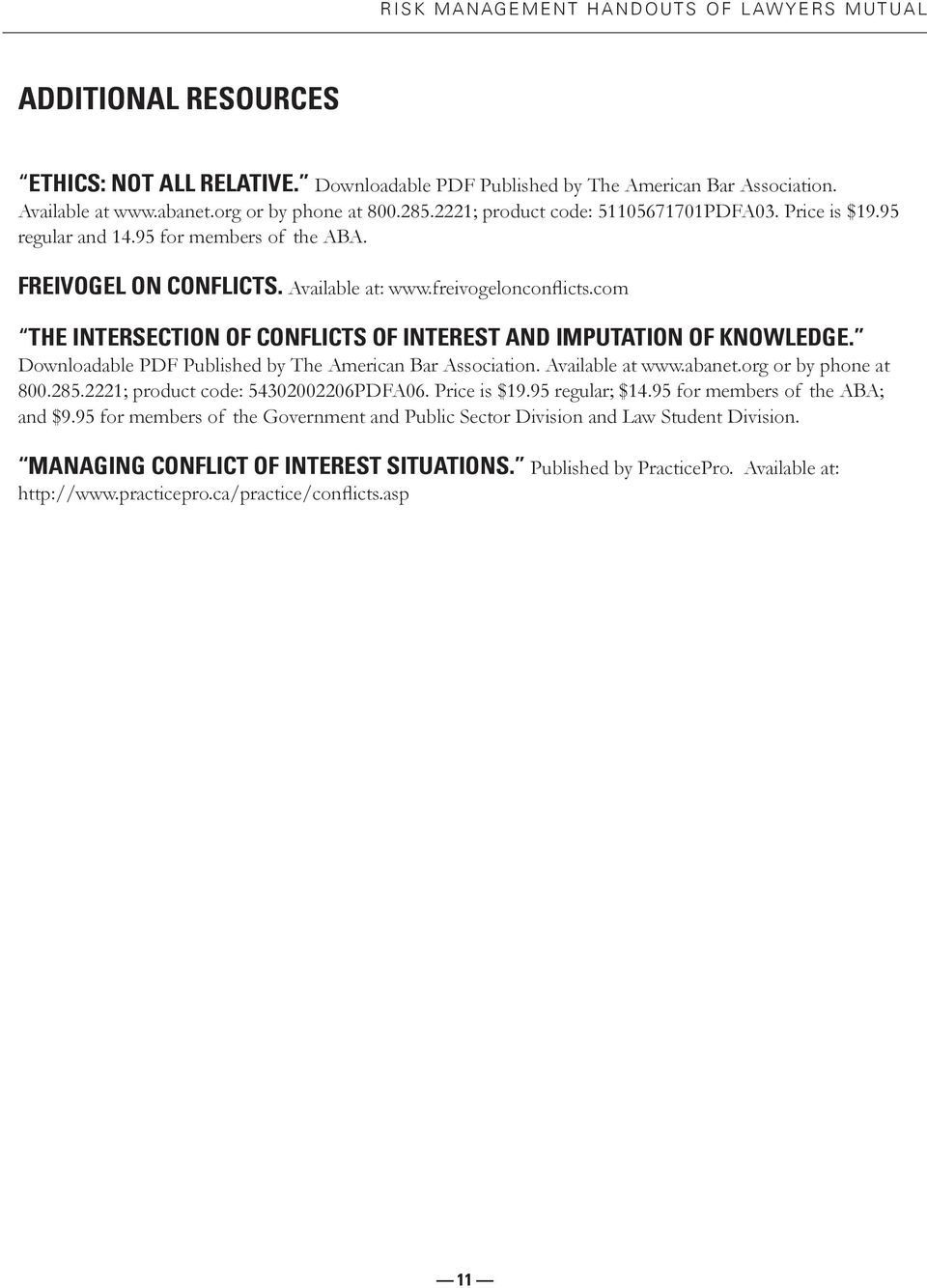 com THE INTERSECTION OF CONFLICTS OF INTEREST AND IMPUTATION OF KNOWLEDGE. Downloadable PDF Published by The American Bar Association. Available at www.abanet.org or by phone at 800.285.