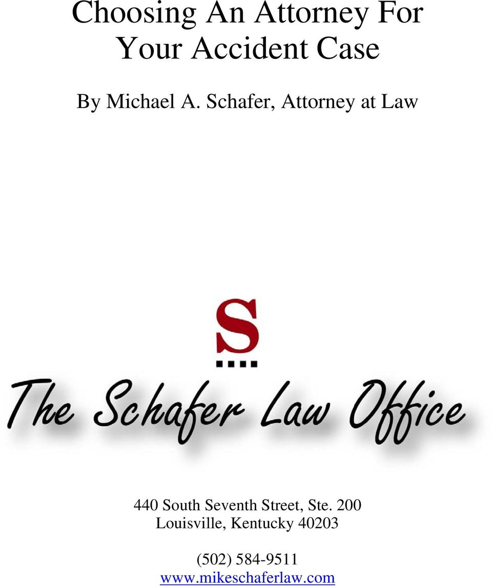 Schafer, Attorney at Law 440 South Seventh