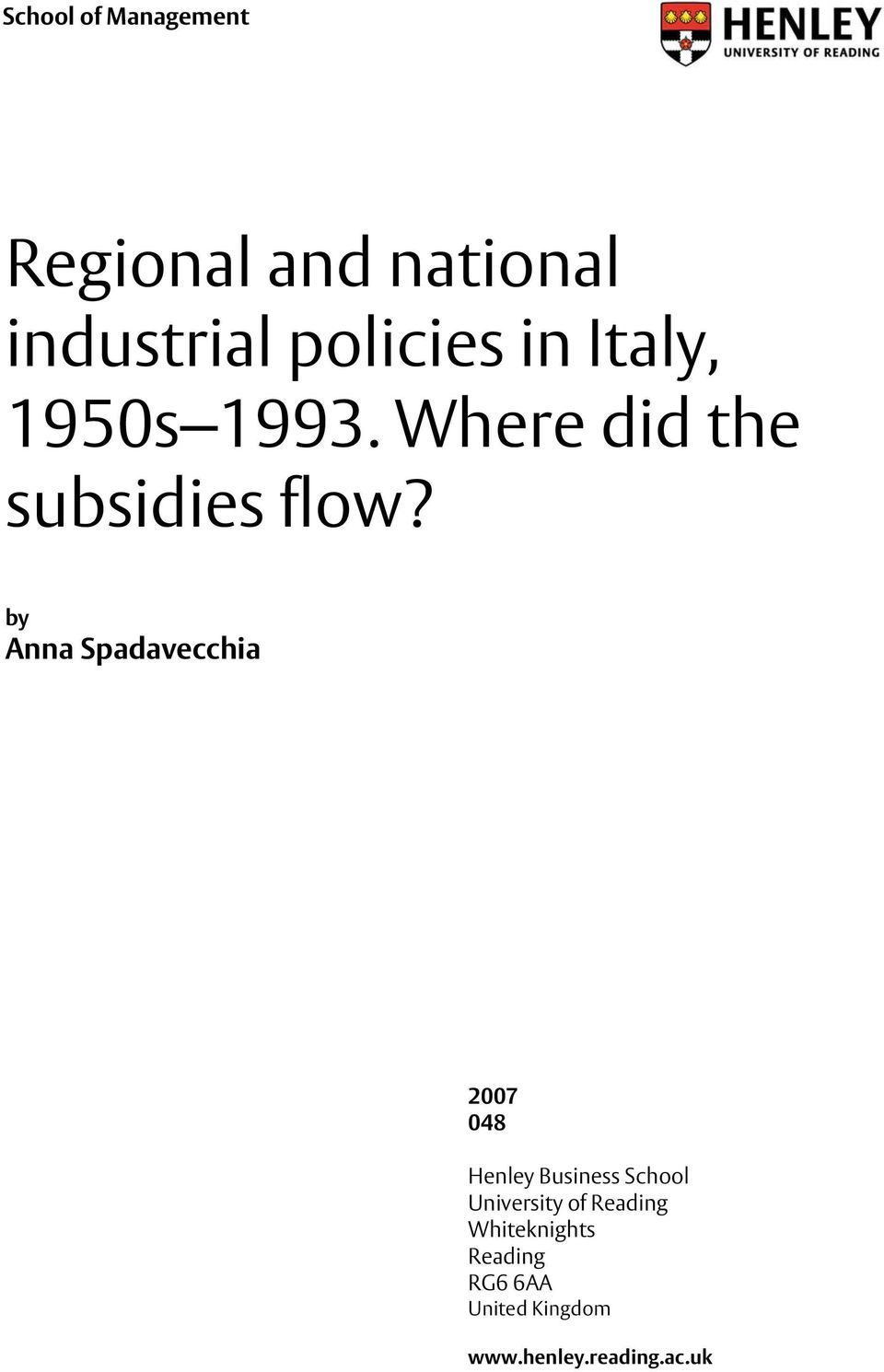 industrial policies in Italy, 1950s 1993. Where did the subsidies flow?
