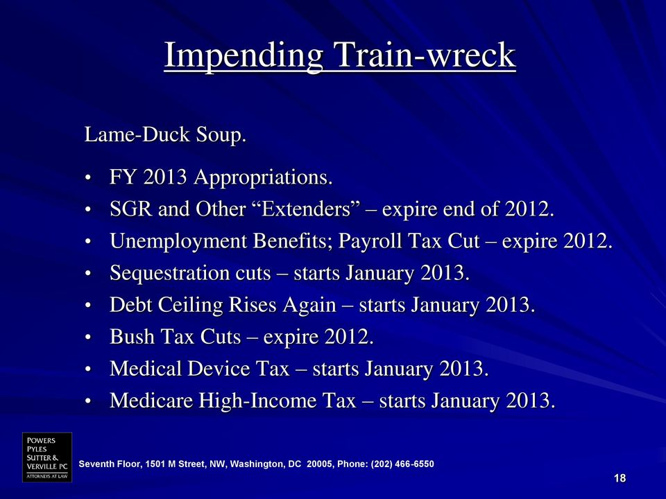Unemployment Benefits; Payroll Tax Cut expire 2012.