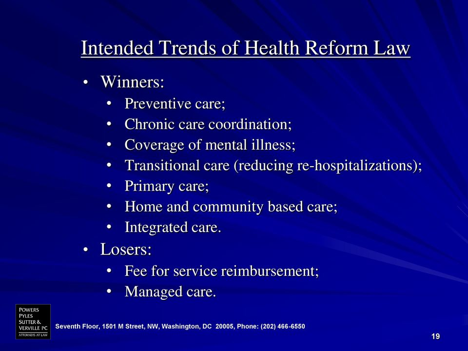 (reducing re-hospitalizations); Primary care; Home and community based