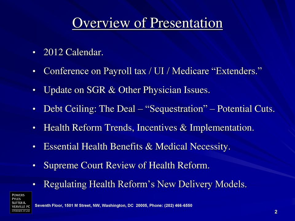 Health Reform Trends, Incentives & Implementation.