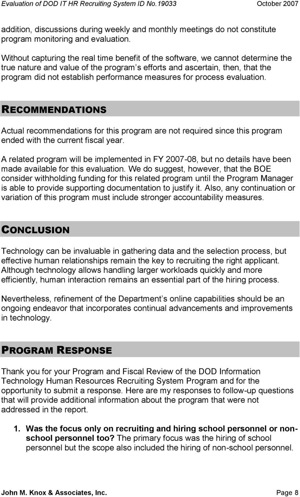 measures for process evaluation. RECOMMENDATIONS Actual recommendations for this program are not required since this program ended with the current fiscal year.