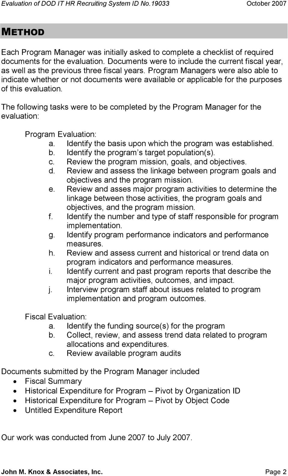 Program Managers were also able to indicate whether or not documents were available or applicable for the purposes of this evaluation.