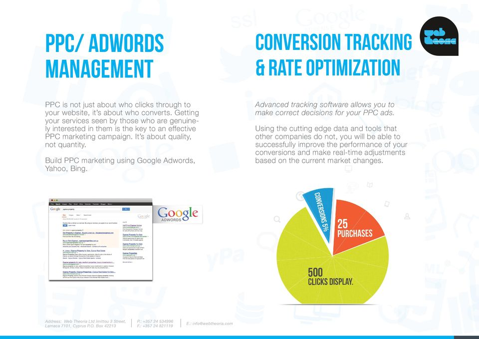Build PPC marketing using Google Adwords, Yahoo, Bing. Advanced tracking software allows you to make correct decisions for your PPC ads.