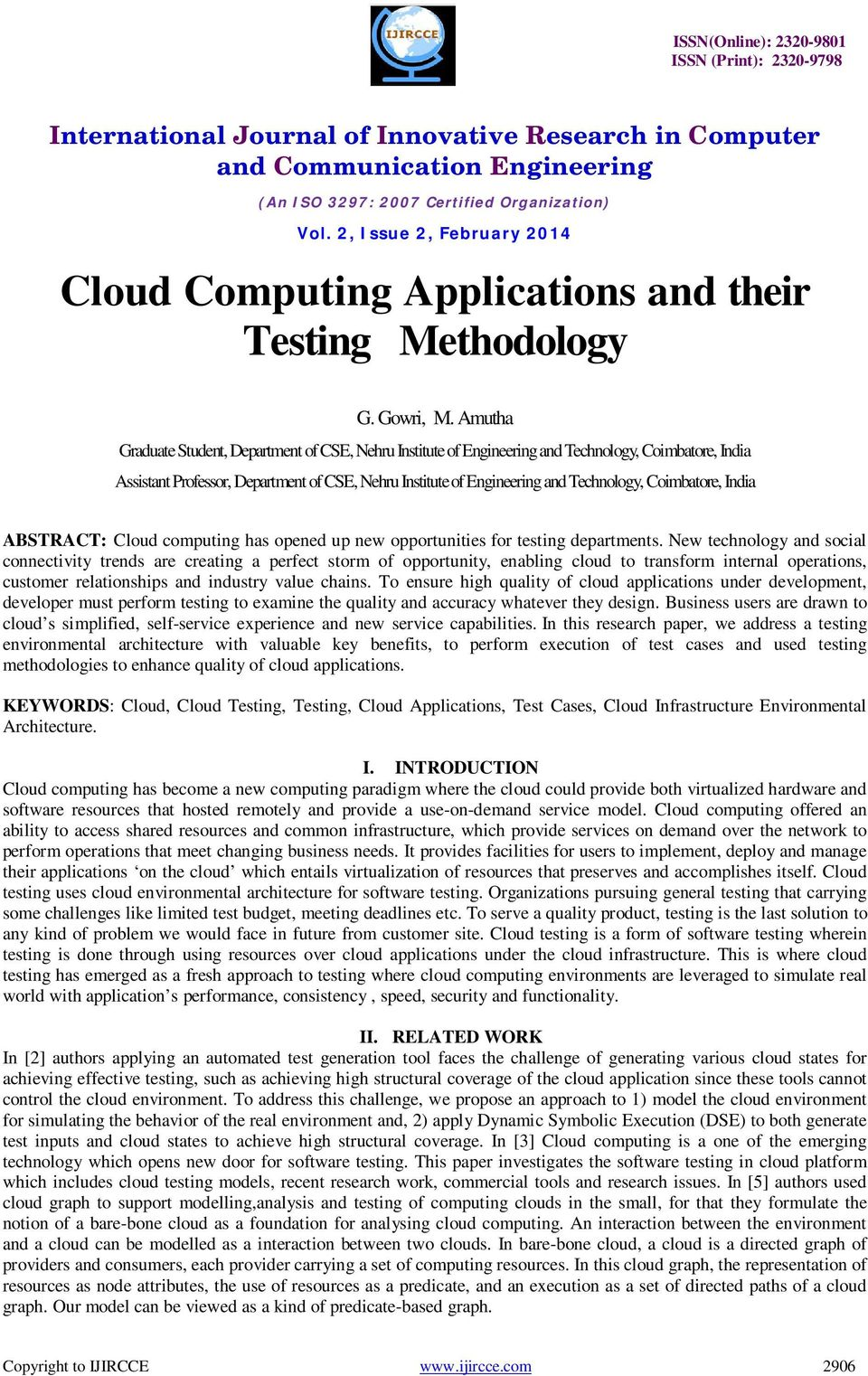 Coimbatore, India ABSTRACT: Cloud computing has opened up new opportunities for testing departments.