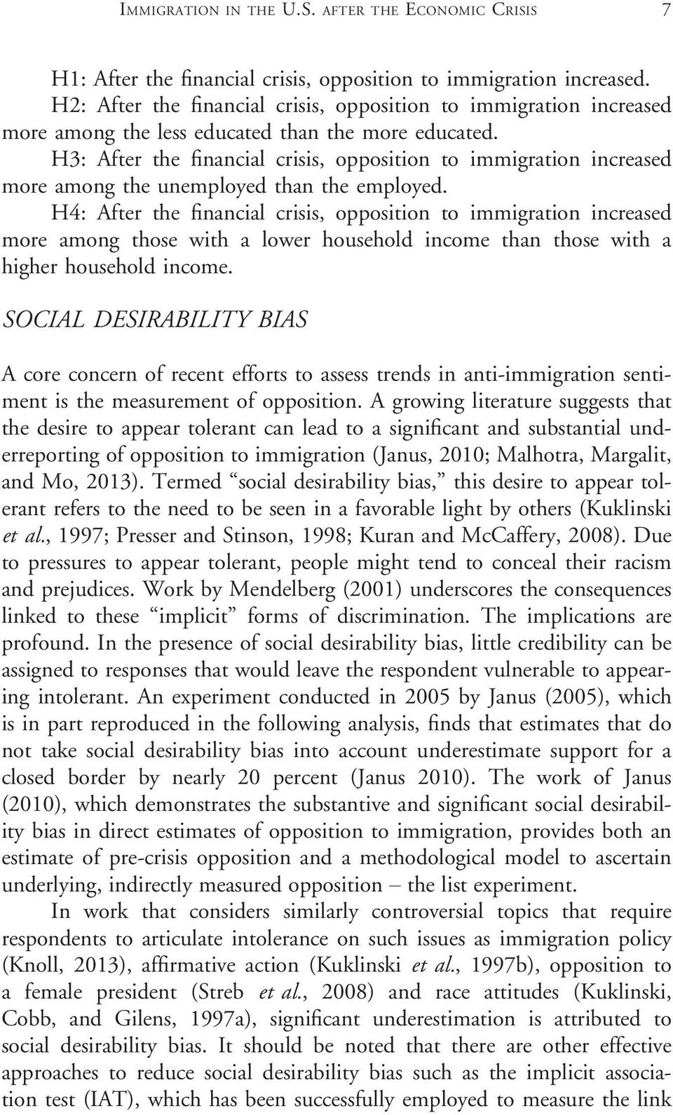H3: After the financial crisis, opposition to immigration increased more among the unemployed than the employed.