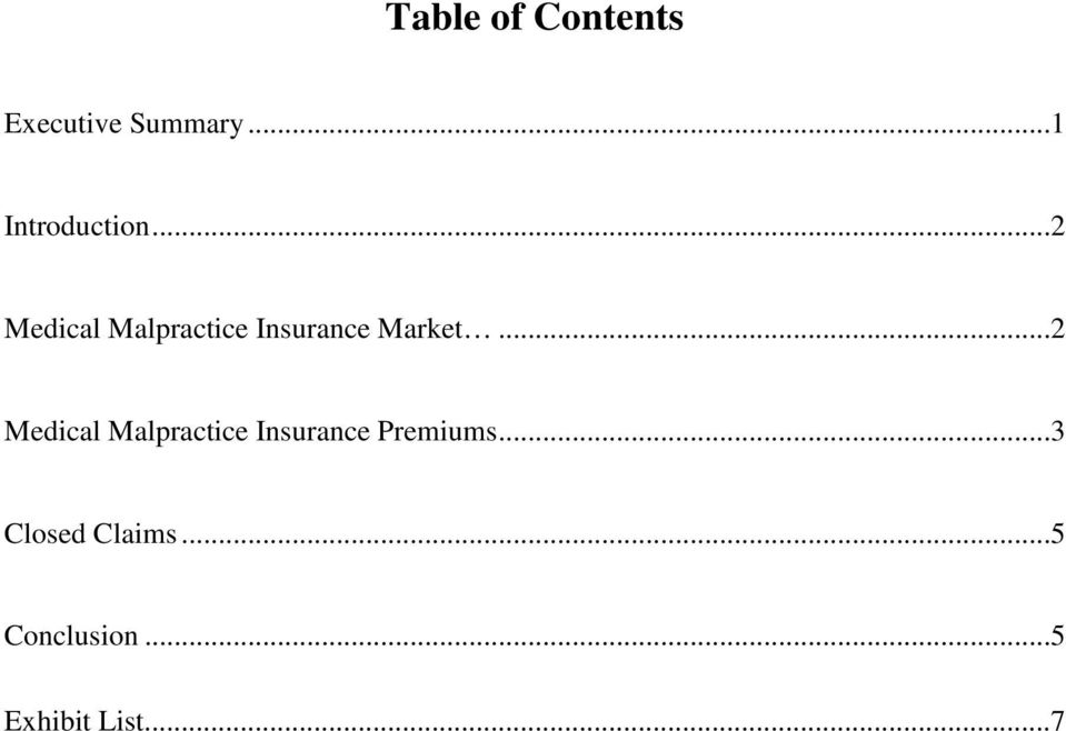 ..2 Medical Malpractice Insurance Market.