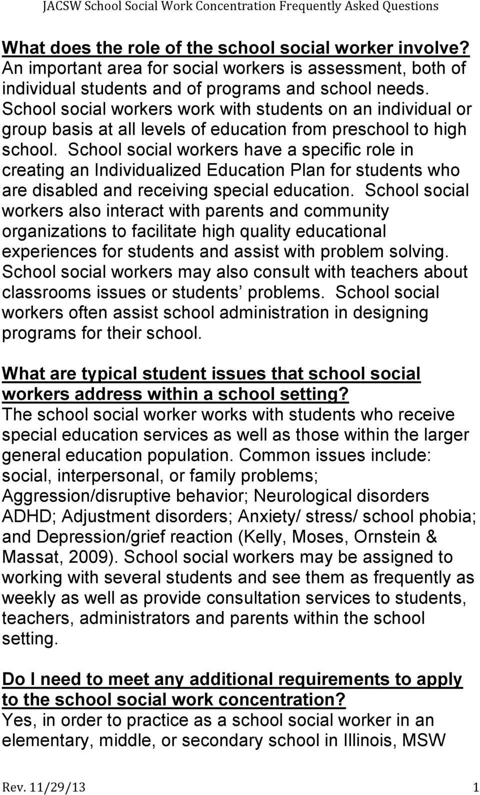 School social workers have a specific role in creating an Individualized Education Plan for students who are disabled and receiving special education.
