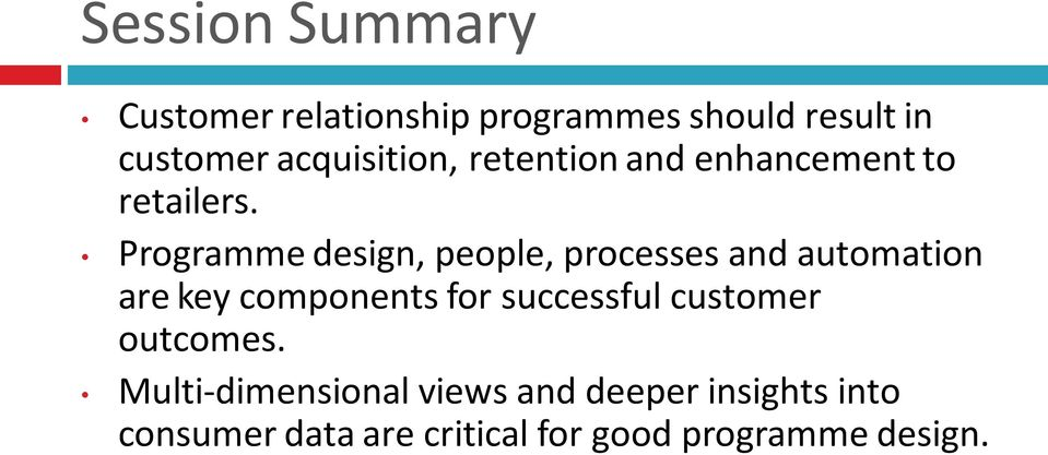 Programme design, people, processes and automation are key components for