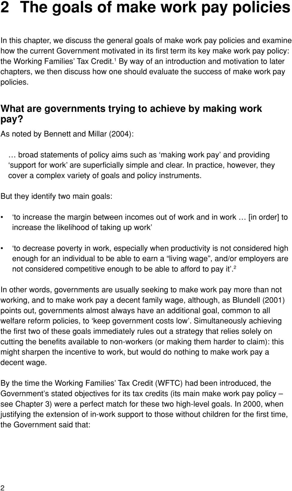 What are governments trying to achieve by making work pay?