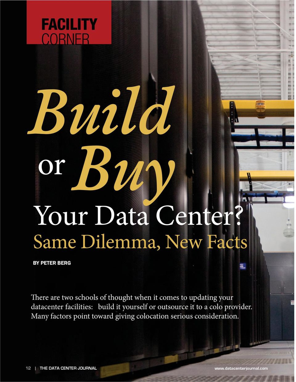 it comes to updating your datacenter facilities: build it yourself or