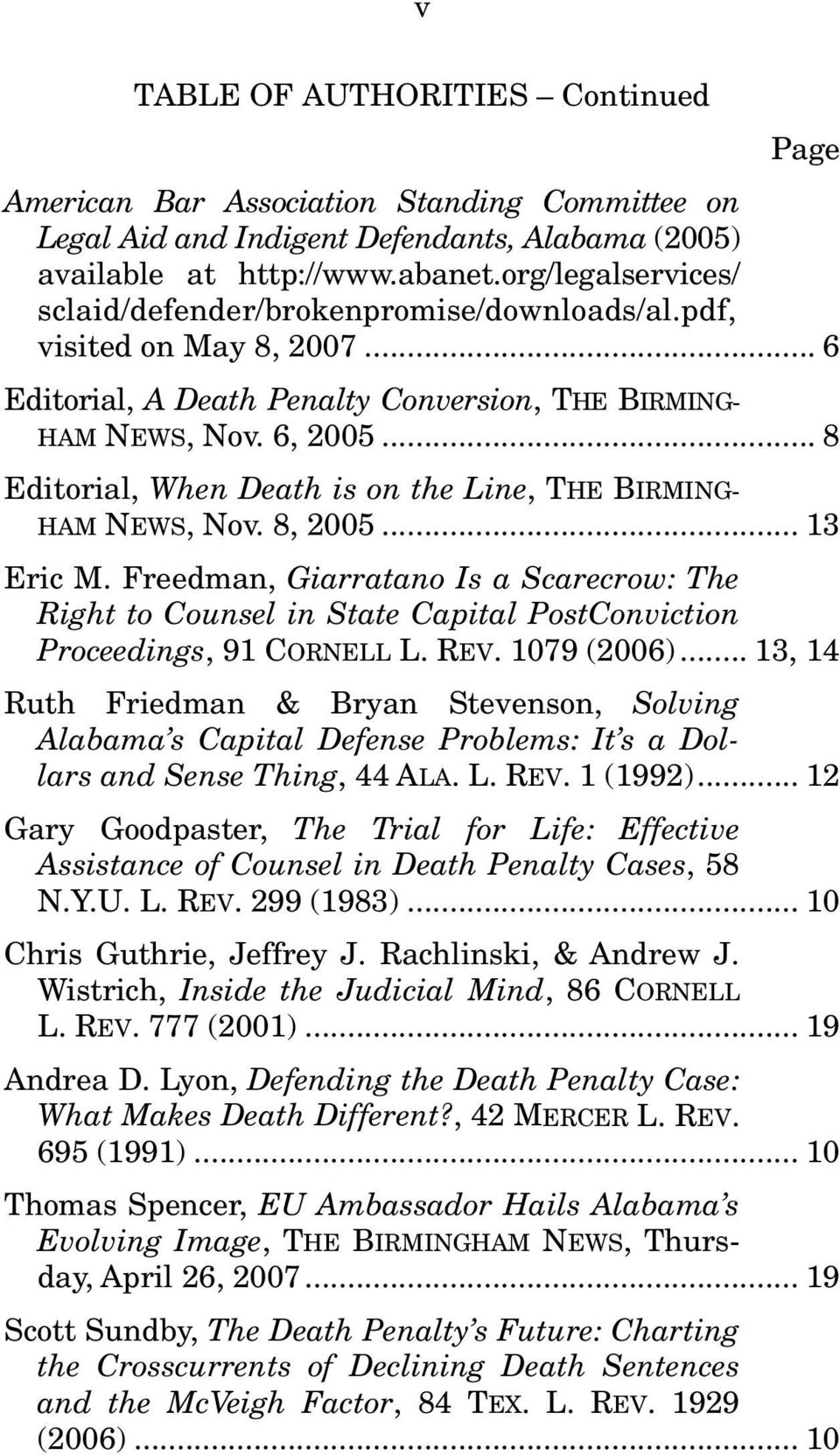 .. 8 Editorial, When Death is on the Line, THE BIRMING- HAM NEWS, Nov. 8, 2005... 13 Eric M.