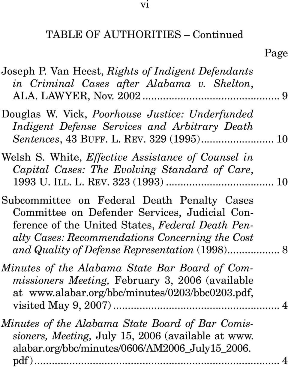 White, Effective Assistance of Counsel in Capital Cases: The Evolving Standard of Care, 1993 U. ILL. L. REV. 323 (1993).