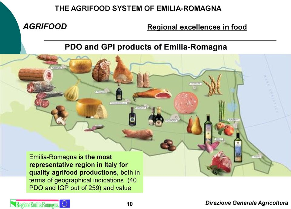 region in Italy for quality agrifood productions, both in terms of geographical
