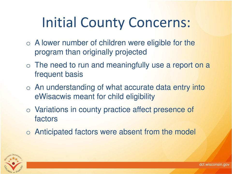 understanding f what accurate data entry int ewisacwis meant fr child eligibility