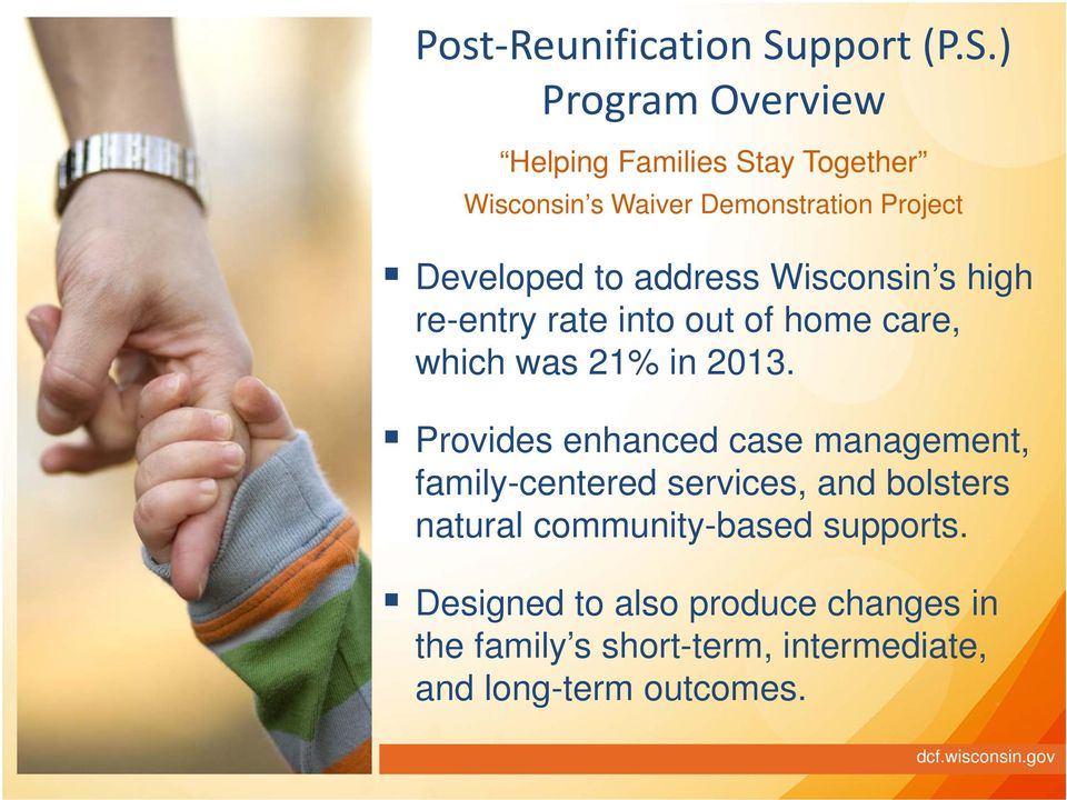 ) Prgram Overview Helping Families Stay Tgether Wiscnsin s Waiver Demnstratin Prject Develped t