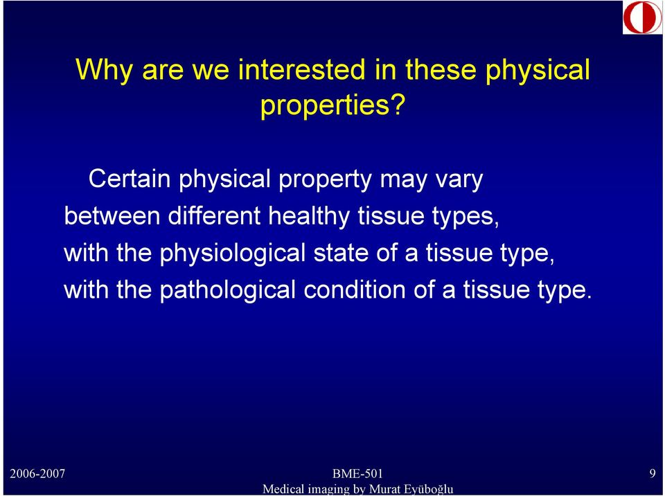 healthy tissue types, with the physiological state of a