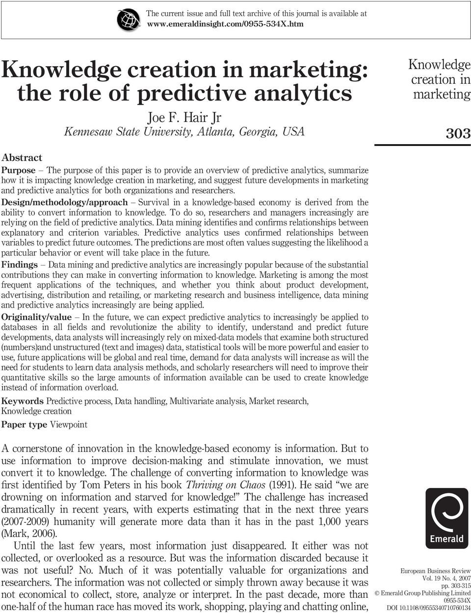 suggest future developments in and predictive analytics for both organizations and researchers.