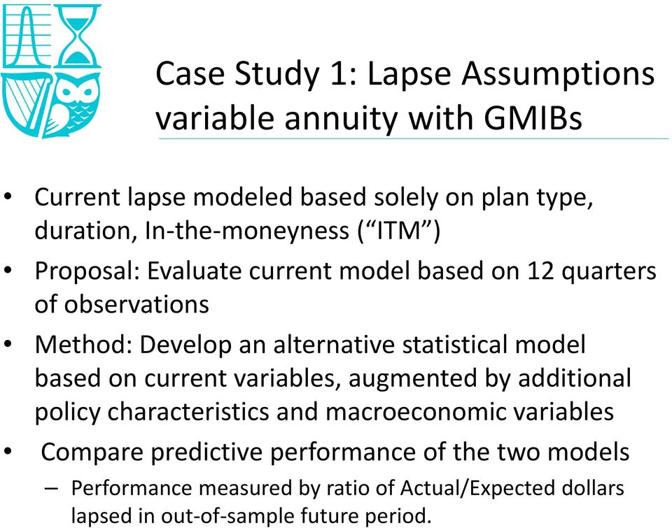 statistical model based on current variables, augmented by additional policy characteristics and macroeconomic variables