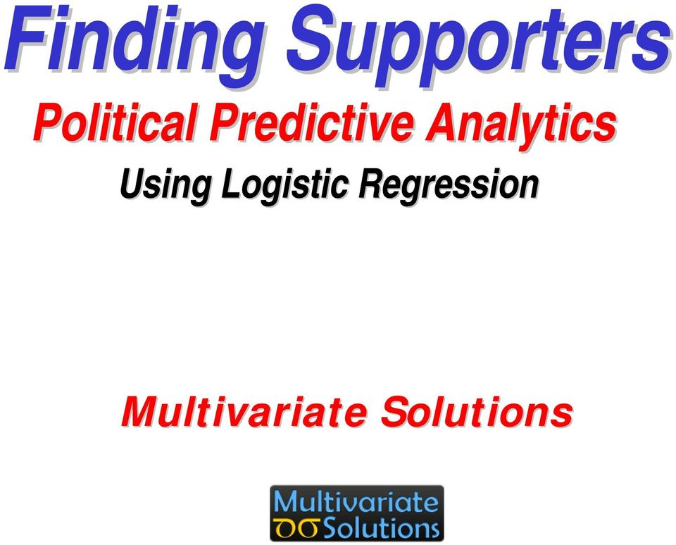 Analytics Using Logistic