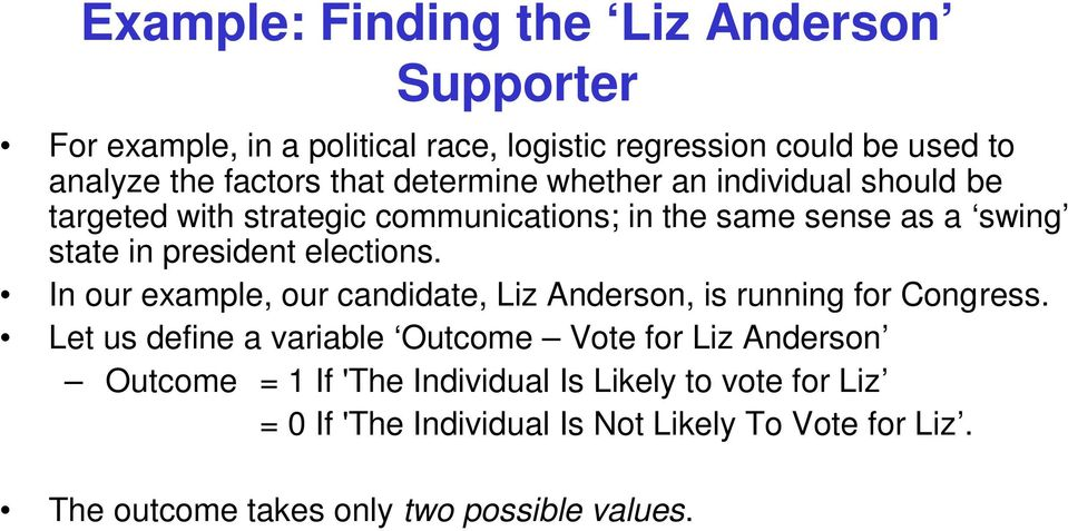 In our example, our candidate, Liz Anderson, is running for Congress.