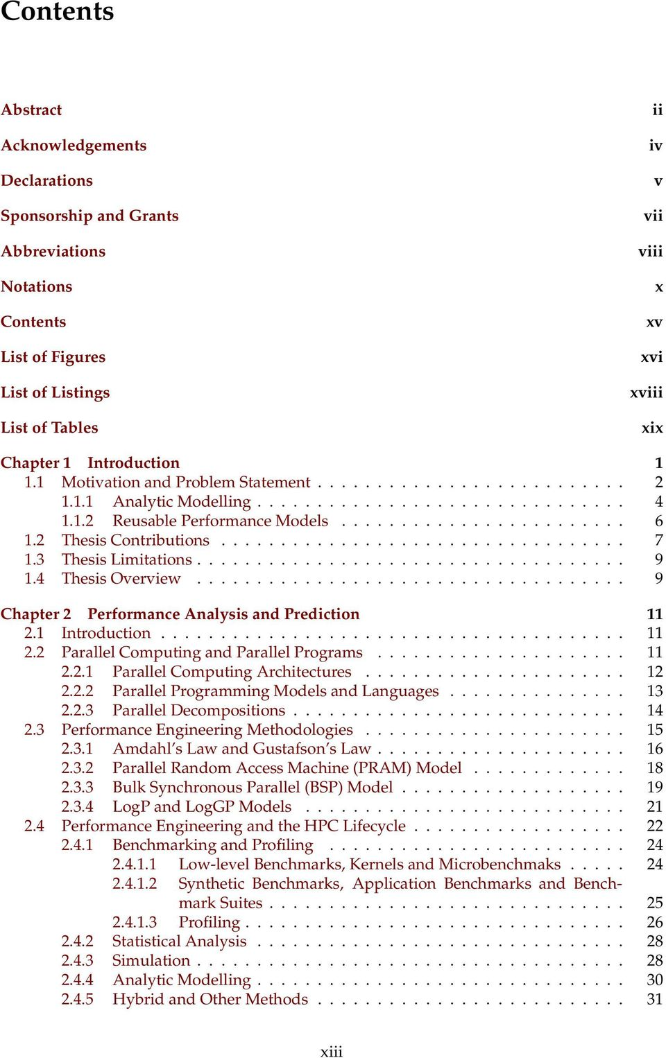 2 Thesis Contributions.................................. 7 1.3 Thesis Limitations.................................... 9 1.4 Thesis Overview.................................... 9 Chapter 2 Performance Analysis and Prediction 11 2.