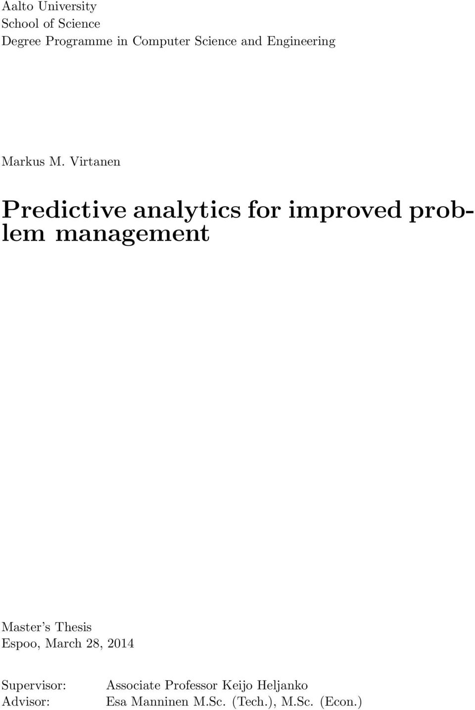 Virtanen Predictive analytics for improved problem management Master s