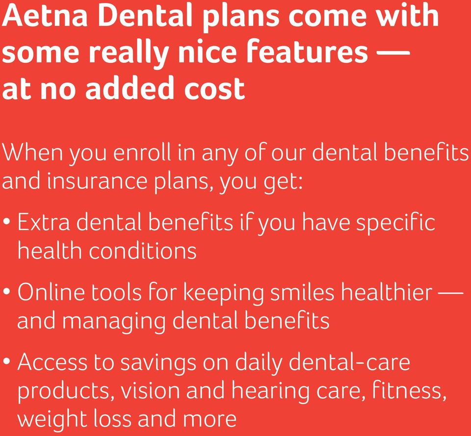 health conditions Online tools for keeping smiles healthier and managing dental benefits Access