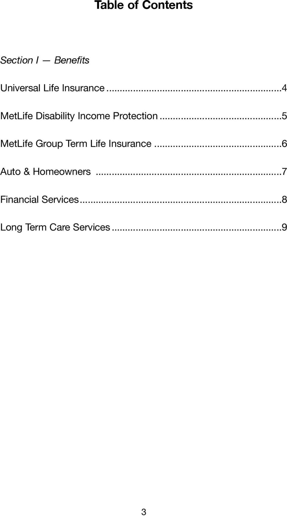 ..5 MetLife Group Term Life Insurance.