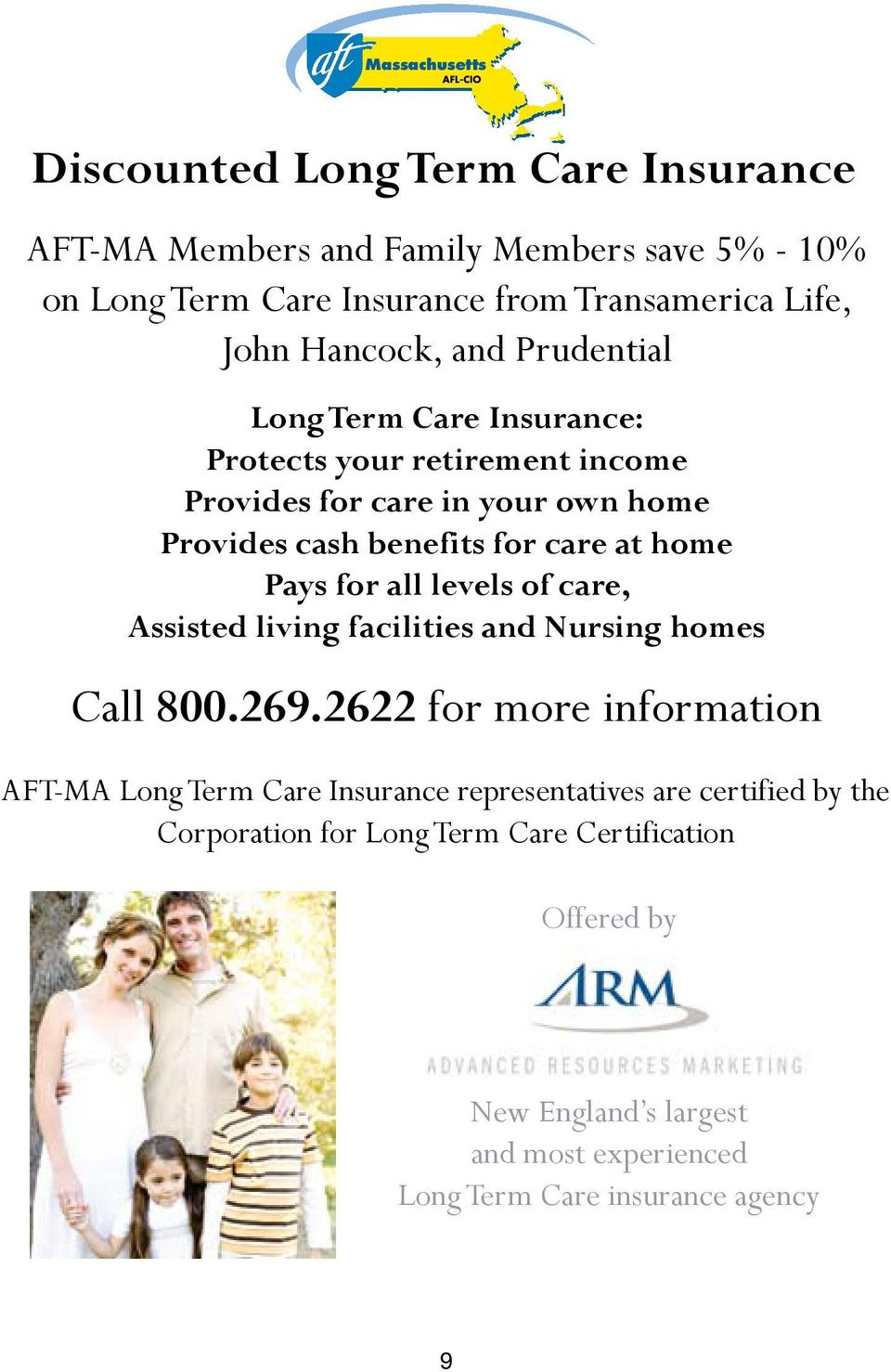 home Pays for all levels of care, Assisted living facilities and Nursing homes Call 800.269.
