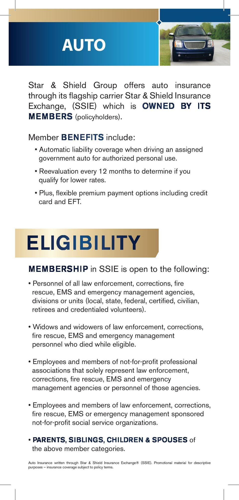 Plus, flexible premium payment options including credit card and EFT.