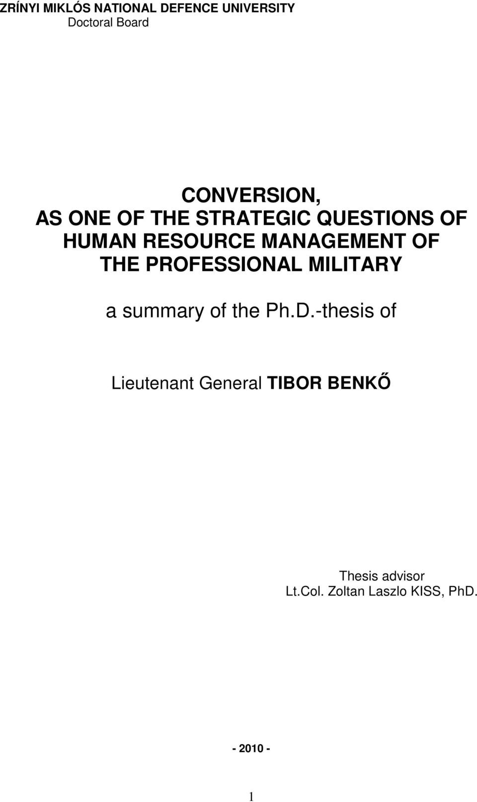 PROFESSIONAL MILITARY a summary of the Ph.D.