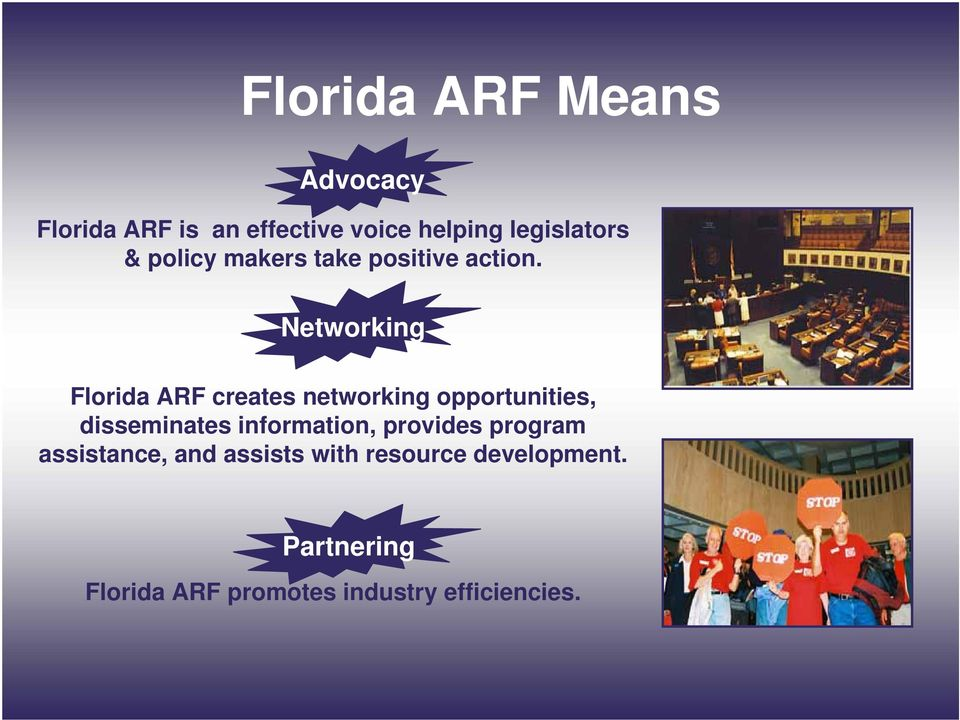 Networking Florida ARF creates networking opportunities, disseminates