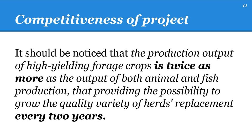 the output of both animal and fish production, that providing the