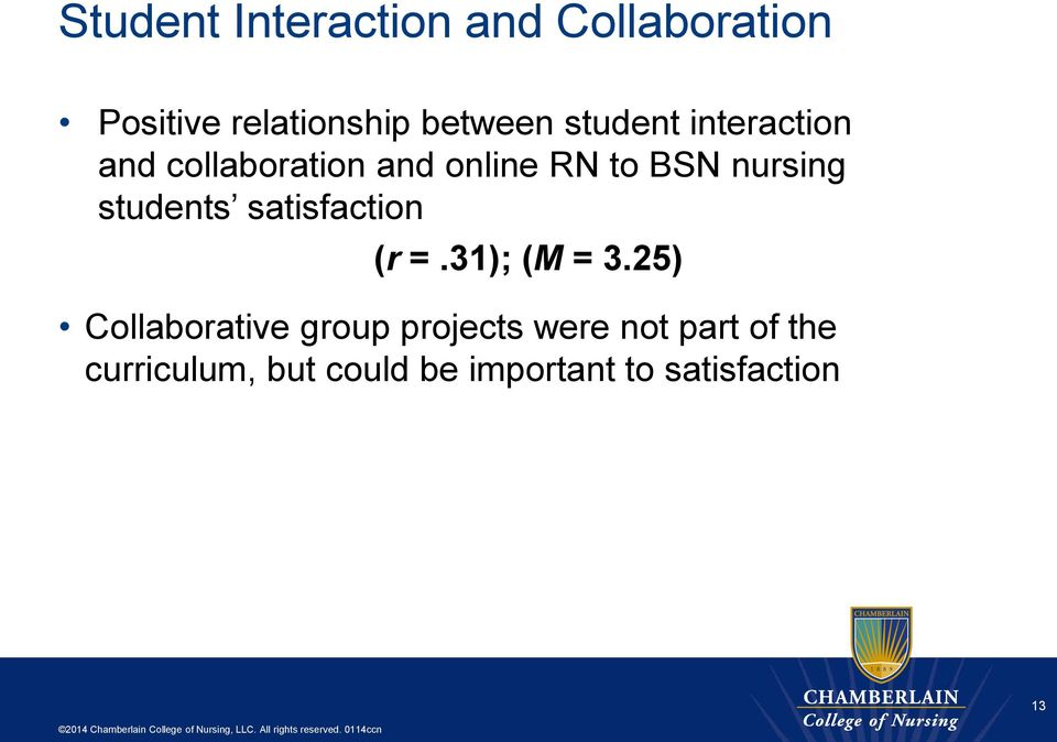 students satisfaction (r =.31); (M = 3.