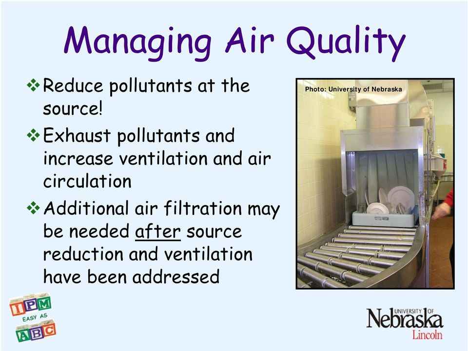 circulation Additional air filtration may be needed after