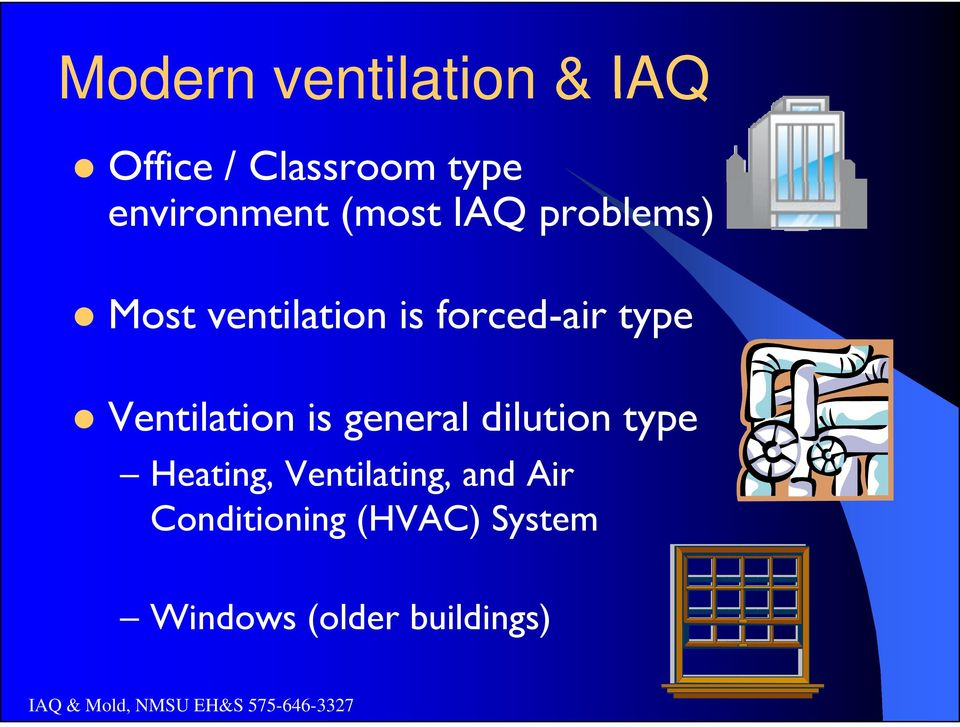 general dilution type Heating, Ventilating, and Air Conditioning