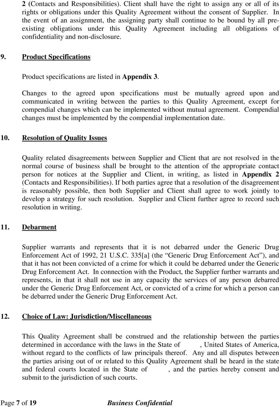 non-disclosure. 9. Product Specifications Product specifications are listed in Appendix 3.