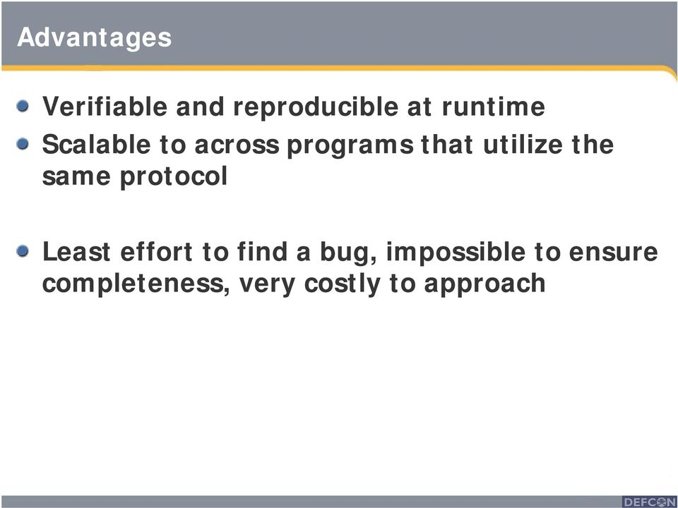 the same protocol Least effort to find a bug,