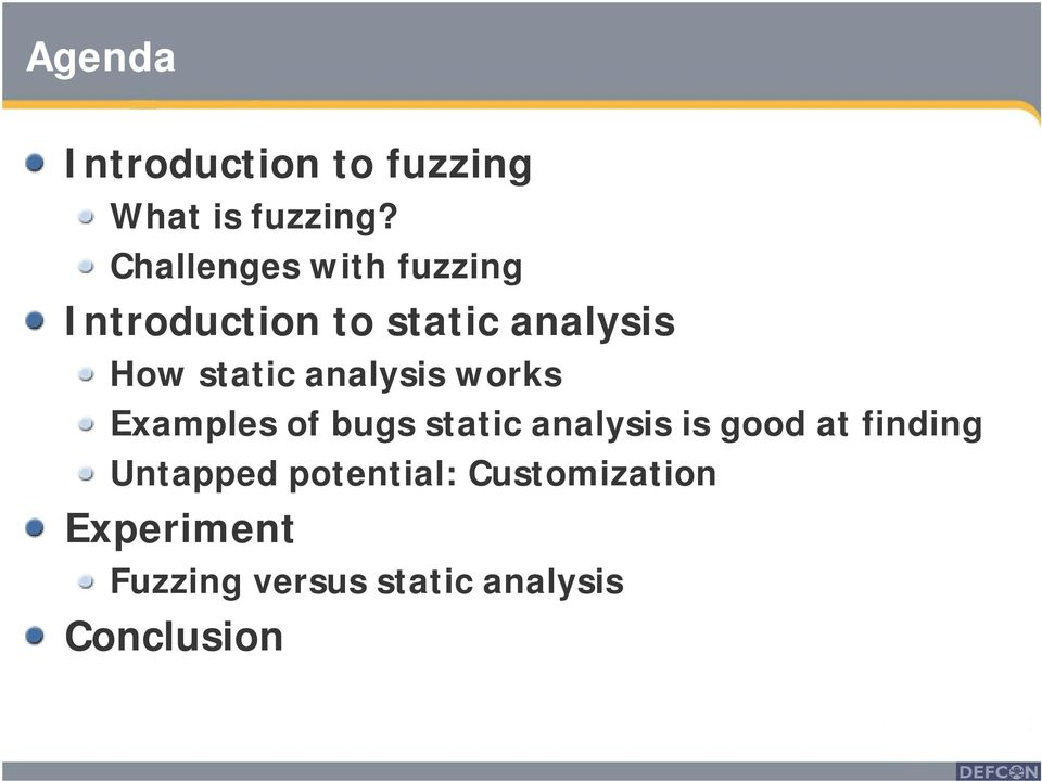 analysis works Examples of bugs static analysis is good at finding