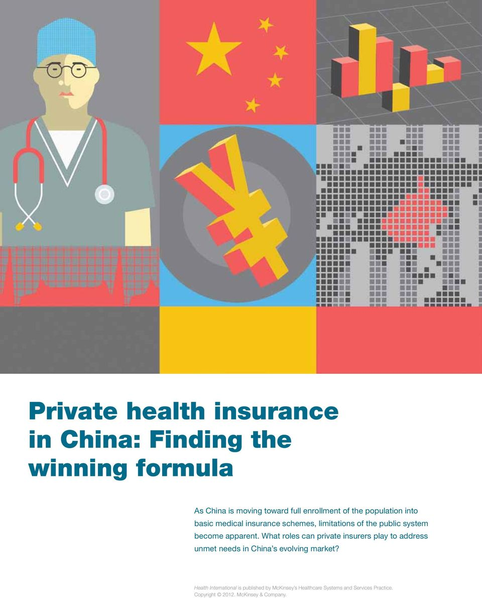 What roles can private insurers play to address unmet needs in China s evolving market?