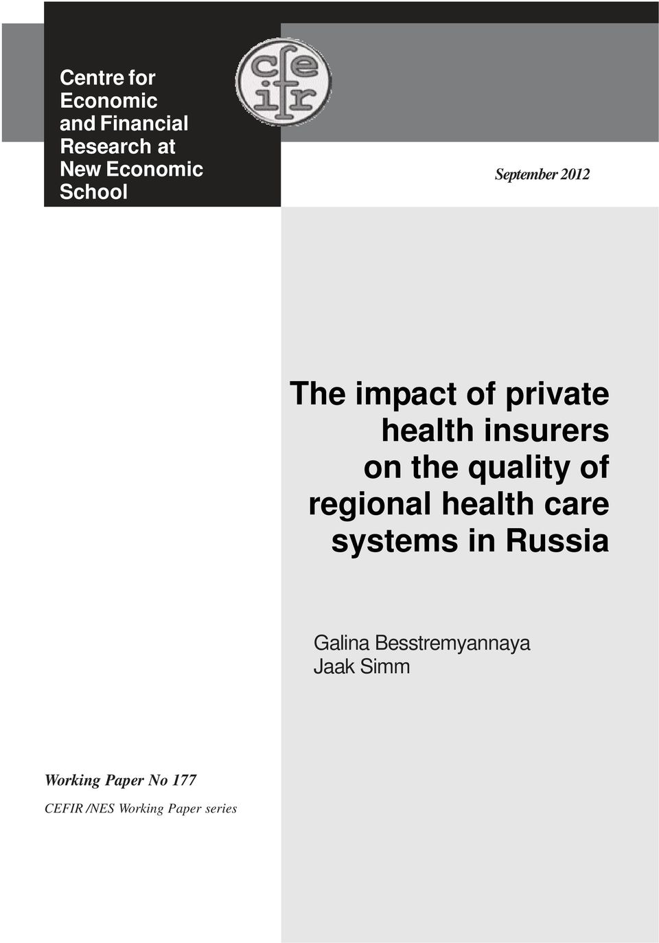 quality of regional health care systems in Russia Galina
