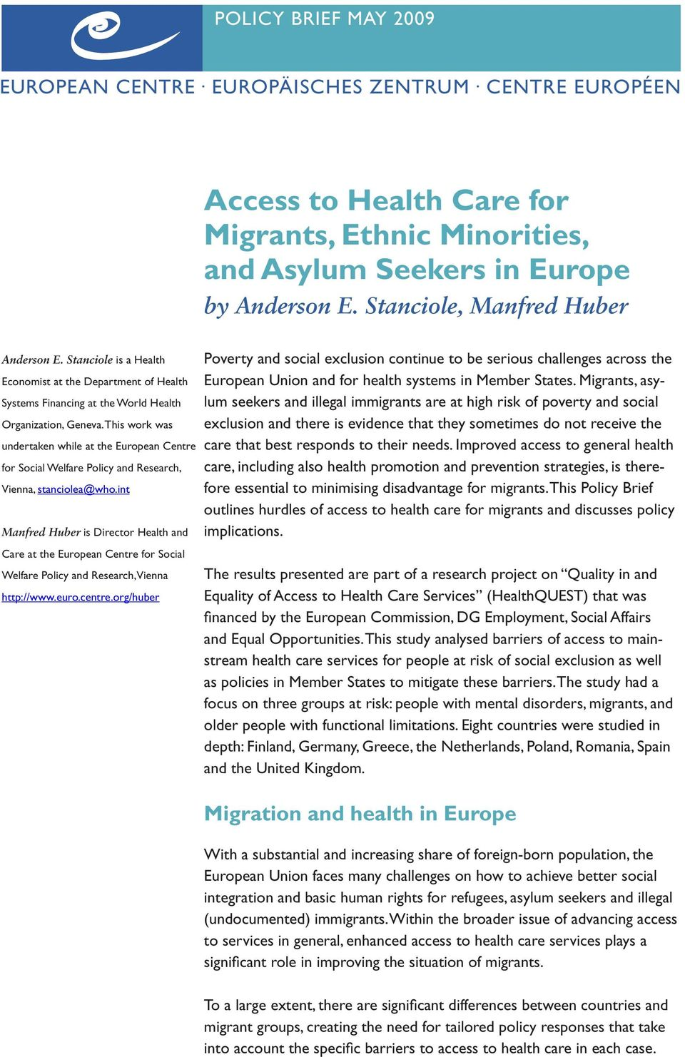 This work was undertaken while at the European Centre for Social Welfare Policy and Research, Vienna, stanciolea@who.