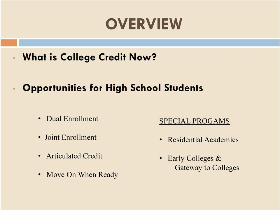 Joint Enrollment Articulated Credit Move On When Ready
